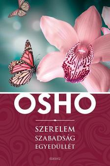OSHO - Szerelem, szabadság, egyedüllét