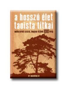 Dr.Maoshing Ni - A HOSSZ� �LET TAOISTA TITKAI
