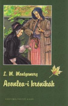 MONTGOMERY, L.M. - Avonlea-i kr�nik�k - KEM�NY BOR�T�S