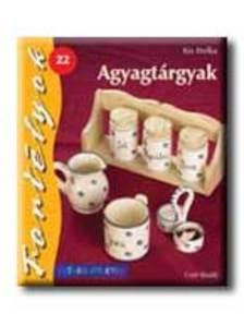 Kis Etelka - AGYAGT�RGYAK - FORT�LYOK 22. - SZ�NES �TLETEK -