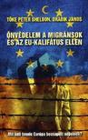 Drábik János; Tőke Péter (Peter Sheldon) - Önvédelem a migránsok és az EU-kalifátus ellenMit kell tennie Európa becsapott népeinek?