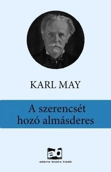 Karl May - A szerencs�t hoz� alm�sderes [eK�nyv: epub, mobi]
