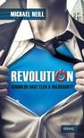 Michael Neill - REVOLUTION - Gondolod vagy �led a val�s�got? [eK�nyv: epub,  mobi]