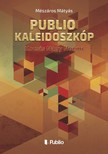 M�ty�s M�sz�ros - Publio Kaleidoszk�p II. - Kocsis Nagy No�mi [eK�nyv: epub,  mobi]