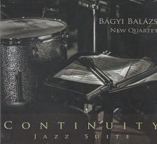 - CONTINUITY JAZZ SUITE CD - BÁGYI BALÁZS NEW QUARTET