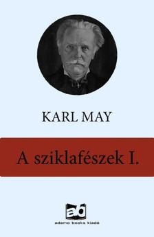 Karl May - A sziklaf�szek  I. [eK�nyv: epub, mobi]