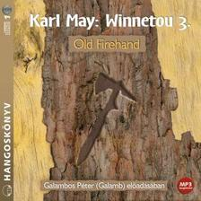 Karl May - WINNETOU 3. - OLD FIREHAND - HANGOSK�NYV