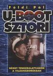 FÖLDI PÁL - U-Boot sztori [antikvár]