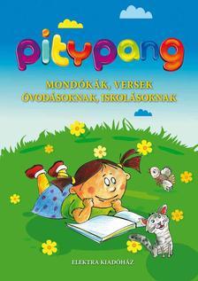 Elek Mária (szerkesztő) - Pitypang - Mondókák, versek óvodásoknak, iskolásoknak