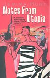 HUNT, JEMIMA - Notes from Utopia [antikvár]