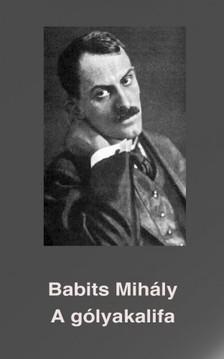 Babits Mih�ly - A g�lyakalifa [eK�nyv: epub, mobi]