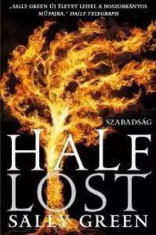 Green, Sally - Half Lost - Szabadság