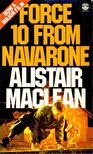 Alistair MacLean - Force 10 from Navarone [antikvár]