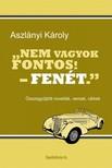 Aszl�nyi K�roly - Nem vagyok fontos! - fen�t. [eK�nyv: epub,  mobi]