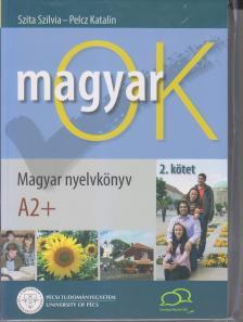 SZITA SZILVIA - PELCZ KATALIN - MAGYAR OK 2. K�TET NYELVK�NYV �S MUNKAF�ZET