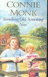 Connie Monk - Something Old [antikvár]