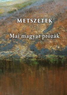 Er�s Kina (szerk.) - Metszetek  Mai magyar pr�z�k