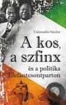 Csizmadia Sándor - A kos,  a szfinx és a politika Elefántcsontparton