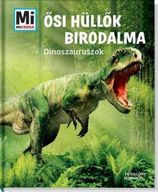 Manfred Baur - �si h�ll�k birodalma - Dinoszauruszok