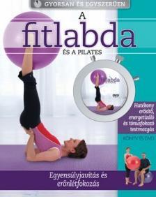 Jennifer Pohlman - Rodney Searle - A fitlabda �s a pilates (k�nyv+DVD)