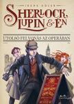 Irene Adler - Sherlock, Lupin �s �n - Utols� felvon�s az Oper�ban