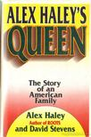 Haley, Alex, Stevens, David - Queen [antikvár]