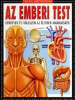 Steve Parker - AZ EMBERI TEST - TUDD MEG,  MI�RT �S HOGYAN [antikv�r]