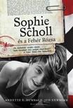 Jud Newborn Anette Dumbach - - Sophie Scholl és a Fehér Rózsa [eKönyv: epub,  mobi]