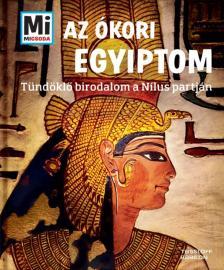 - Az �kori Egyiptom - T�nd�kl� birodalom a N�lus partj�n
