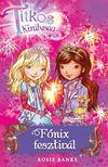 Rosie Banks - Titkos királyság 16. - Főnix fesztivál