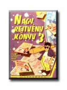 Kresz K�roly (szerk.) - NAGY REJTV�NYK�NYV 3