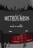 Mandragoria  - Bogomolov - Metróváros [eKönyv: pdf, epub, mobi]