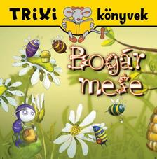 T�th Eszter - TRIXI K�NYVEK - BOG�R MESE