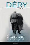 D�RY TIBOR - Szerelem �s m�s elbesz�l�sek [eK�nyv: epub, mobi]