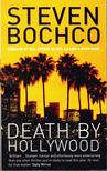Bochco, Steven - Death by Hollywood [antikvár]
