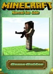 Guides Game - Minecraft Gun Guide [eKönyv: epub,  mobi]
