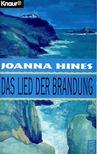 HINES, JOANNA - Das Lied der Brandung [antikv�r]