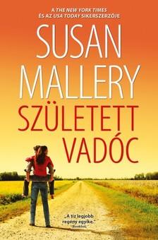 Susan Mallery - Született vadóc (A csodálatos Titan lányok 3.) [eKönyv: epub, mobi]