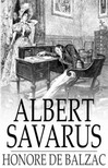 Honor� de Balzac - Albert Savarus [eK�nyv: epub,  mobi]