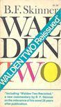 SKINNER, BURRHUS FREDERIC - Walden Two [antikv�r]