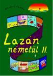 Makl�ri Tam�s - LAZ�N N�MET�L II. - NYELVK�NYV K�Z�PHALAD�KNAK