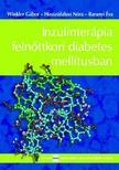 DR. WINKLER GÁBOR Ľ DR.HOSSZÚFALUSI NÓRA - Inzulinterápia felnőttkori diabetes mellitusban