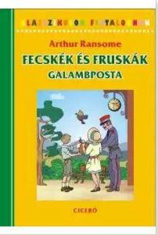 Arthur Ransome - Fecsk�k �s Frusk�k 6. Galambposta