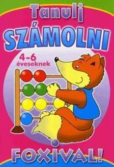 - TANULJ SZÁMOLNI FOXIVAL! - 4-6 ÉVESEKNEK