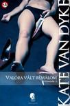 Kate Van Dyke - Valóra vált rémálom (Tűzmadár II.) [eKönyv: epub, mobi]