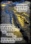 Norbert Adrián Csikár - Negatív foton doppler K. és 4 bomlott tükör [eKönyv: pdf,  epub,  mobi]