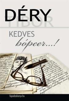 D�RY TIBOR - Kedves b�peer... [eK�nyv: epub, mobi]