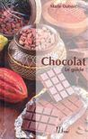 DUBOSC, MARIE - Chocolat Le guide [antikvár]