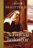 Brigitte Riebe - A rajnai kolostor #