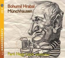 Bohumil Hrabal - MÜNCHHAUSEN - HANGOSKÖNYV